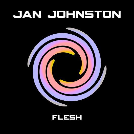 Jan Johnston - Flesh